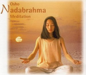 Nadabrahma Meditation OSHO